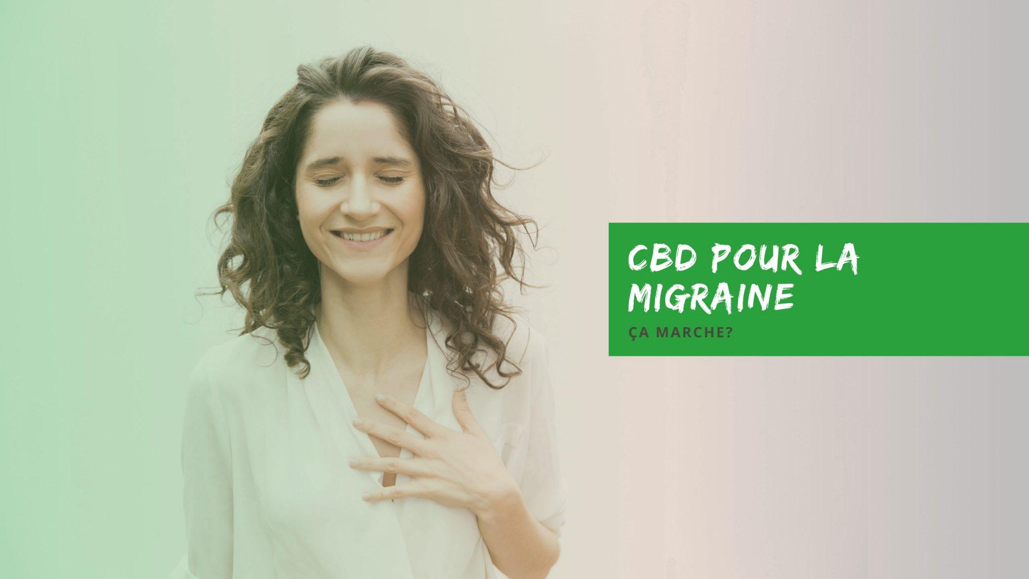 CBD pour la migraine ca marche 1